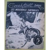 Les Mustangs Sauvages de QUEYRAC Pierre de (E.G.)