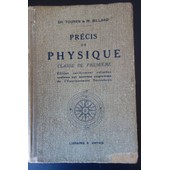 Pr�cis De Physique. Classe De Premi�re de Ch. Touren