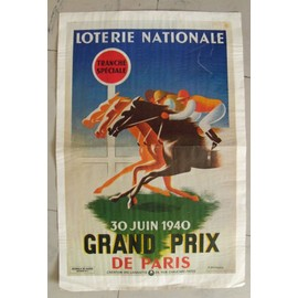 Affiche Propagande De Guerre Reproduction: Grand Prix De Paris 1940 ,Loterie Nationale
