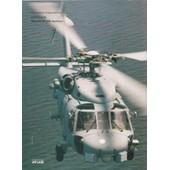 Les Avions D'aujourd'hui, Etats Unis : Sikorsky S H-60 B Seahawk (Photo 23 X 29,5 Cm)