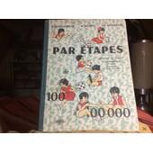 Par �tapes De 100 � 100 000 M�thode De Calcul (Cours �l�mentaire 1er Ann�e ) de H. MORGENTHALER