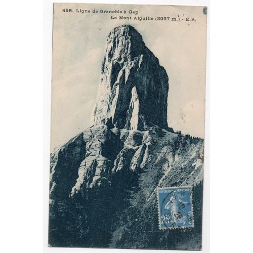 Cpa 38 isere le mont aiguille carte postale ancienne ligne de grenoble a <strong>gap</strong>