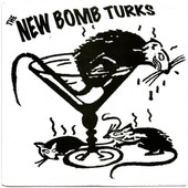 I Wanna Sleep/Jim Motherfucker/Up For A Downslide - The New Bomb Turks