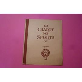 La Charte Des Sports - Par Le Mar�chal De France Ph P�tain , Chef De L'�tat Fran�ais Le 20 D�cembre 1940 - Edit� Par Le Commissariat G�n�ral � L'�ducation G�n�rale Et Aux Sports Juin 1941 .