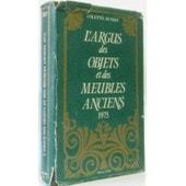 L'argus Des Objets Et Des Meubles Anciens 1975 de Durieu