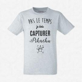 T-Shirt Homme Gris Pas Le Temps Je Dois Capturer Pikachu
