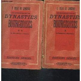 Les Responsabilites Des Dynasties Bourgeoises- 2 Tomes En 2 Volumes- Tome 1. De Bonaparte A Mac Mahon- Tome 2. De Mac Mahon A Poincare d'occasion  Livré partout en France