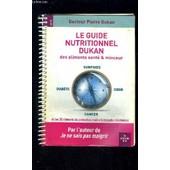 Le Guide Nutritionnel Dukan Des Aliments Sante Et Minceur de pierre dukan