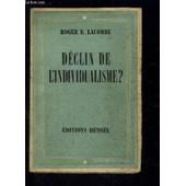 Declin De L Individualisme? de LACOMBE ROGER E.