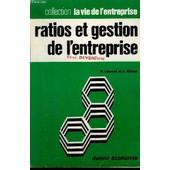 Ratios Et Gestion De L'entreprise de LAVAUD R./ ALBAUT J.