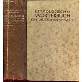 Etymologisches Worterbuch Der Deutschen Sprache - Dictionnaire Etymologique Illustre De La Langue Allemande Comprenant Un Atlas De 5700 Figuresavec Legendes Explicatives, Un Vocabulauire Des ... de PINLOCHE A.