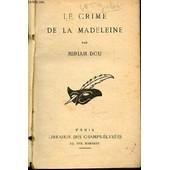 Le Crime De La Madeleine - Collection Le Masque. de DOU MIRIAM