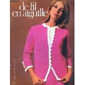 De Fil En Aiguille - N�19 - Tricot - Modele-Crochet - Crochet - Broderie - La Page Du Collectionneur - Patchwork - L'abc Des Franges - Coupe-Couture - Attention de COLLECTIF
