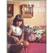 De Fil En Aiguille - N�21 - Des Applications Style Arts Deco - Tricot - Modele-Tricot - Crochet - Broderie - Canevas - Coupe-Couture - Attention de COLLECTIF