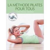 La Methode Pilates Pour Tous de jean pierre clemenceau