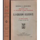Memoires Sur La Deuxieme Guerre Mondiale /La Grande Alliance / La Russie Henvahie-L'amrique En Guerre/ 2 Tomes de winston churchill