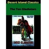 The Ten Gladiators (Les Dix Gladiateurs) de Gianfranco Parolini