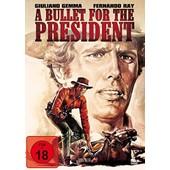 A Bullet For The President de Gemma,Giuliano/Wanders,Warren/Ray,Fernando/+