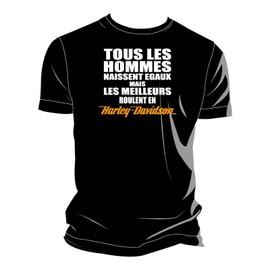 Tee-shirt Tous les hommes naissent égaux mais les meilleurs roulent en Harley Davidson