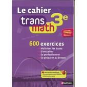 Le Cahier Transmath 3� Version Corrig�e Pour Prof de joel Malaval