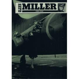GLEEN MILLER 1904-1941