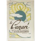 Le Canari. Petits Contes D'animaux de Delattre