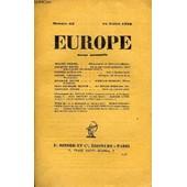 Europe Revue Mensuelle N� 43 - Waldo Frank. D�couverte Du Nouveau-Monde.Jacques Ancel. De La Servitude Militaire. Huit Jours Parmi Les Mutins (1917).Pierre Gu�guen. Ode � Rutherford.Andr� ...