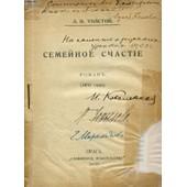 Ouvrage En Russe (Semeynoe Stchastie) (Voir Photo Pour Description Du Texte) de l.n. tolstoy