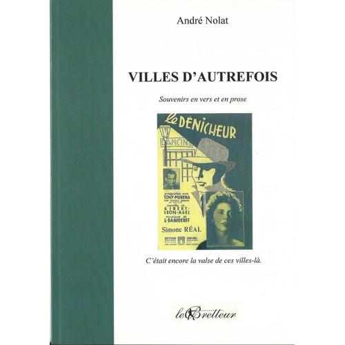 9791094808016 - André Nolat: Villes D'autrefois - Livre