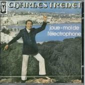 Joue Moi De L'�lectrophone - Charles Trenet
