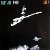 Live - Tony Joe White