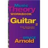 Music Theory Workbook For Guitar: Scale Construction Vol 2 (Couverture � Spirales) De Bruce E. Arnold (Auteur)