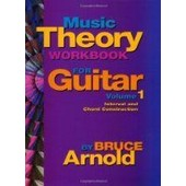 Music Theory Workbook For Guitar Vol 1 : Chord And Interval Construction (Couverture � Spirales)