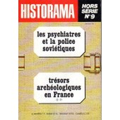 Les Psychiatres Et La Police Sovi�tiques - Historama Hs N�9 de Sebire/Aziz/Taillefer/Boukovski/Mesvedev/Antebi