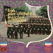 Les Plus C�l�bres Marches Militaires - Musique Des Equipages De La Flotte De Toulon (Dir. Jean Maillot)