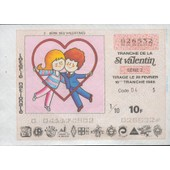 Ancien Billet , Ticket De Loterie 10 Francs St Valentin Rose 1985