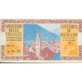 Ancien Billet , Ticket De Loterie Loteria Di Merano 500lires De 1962