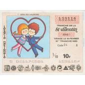 Ancien Billet , Ticket De Loterie Nationale 10 Francs Saint Valentin Bleu De 1985