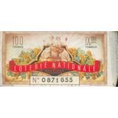 Ancien Billet , Ticket De Loterie Nationale 9 Eme Tranche 100 Francs