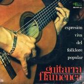 Expresion Viva Del Folklore Populair - Guitarra Flamenca - Guitarra Flamenca
