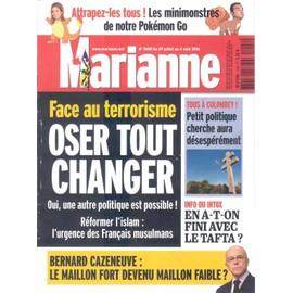 Marianne N� 1008 - Oser Tout Changer Face Au Terrorisme