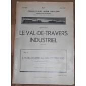 L�Horlogerie Au Val-De-Travers De Ses Origines � Nos Jours N�5 de Gaston Rub et Albert Chapuis