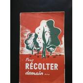 Pour Recolter Demain Bulletin 1948 Sncf de Societe nationale des chemins de fer francais