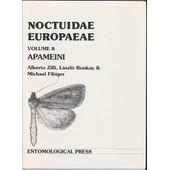 Noctuidae Europaeae Volume 8 Apameini de ZILLI Alberto