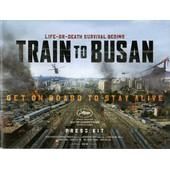 Dernier Train Pour Busan -Dossier De Presse- Sang-Ho Yeon, Gong Yoo, Kim Soo-Ahn, Yu-Mi Jeong,