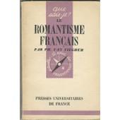 Le Romantisme Fran�ais de van tieghem philippe