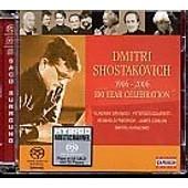 Dmitri Shostakovich - 1906-2006 / 100 Year Celebration - Sacd (Super Audio Cd)