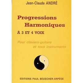progressions harmoniques a 3 et 4 voix jean-claude andre