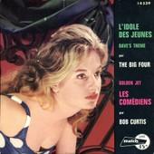 L'idole Des Jeunes - The Big Four+Bob Curtis