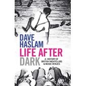 Life After Dark de Dave Haslam